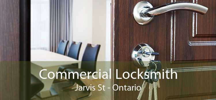 Commercial Locksmith Jarvis St - Ontario