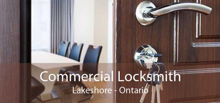 Commercial Locksmith Lakeshore - Ontario