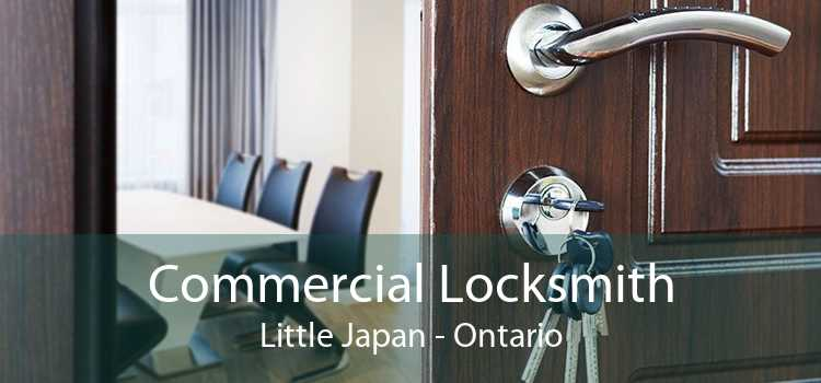 Commercial Locksmith Little Japan - Ontario