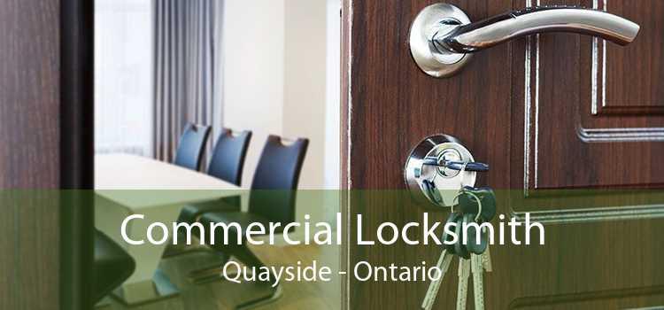Commercial Locksmith Quayside - Ontario