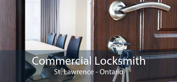 Commercial Locksmith St. Lawrence - Ontario