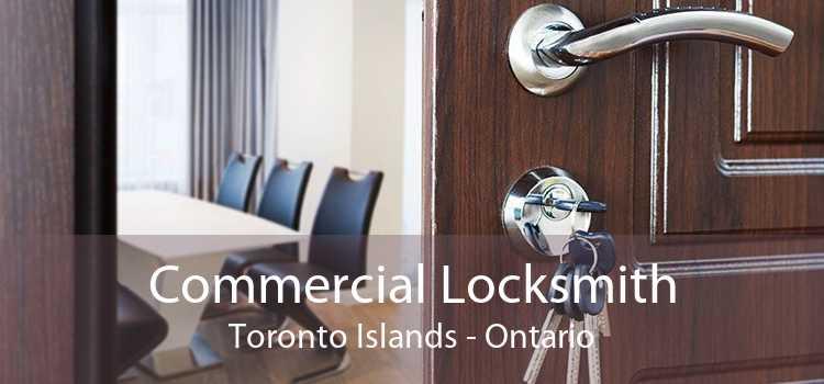 Commercial Locksmith Toronto Islands - Ontario