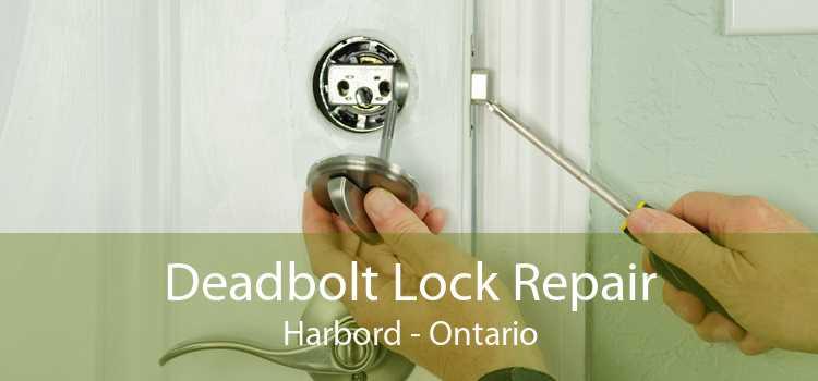 Deadbolt Lock Repair Harbord - Ontario