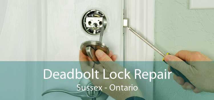 Deadbolt Lock Repair Sussex - Ontario