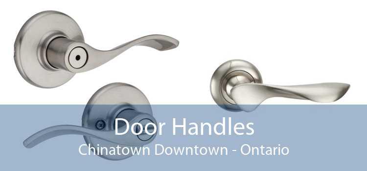 Door Handles Chinatown Downtown - Ontario