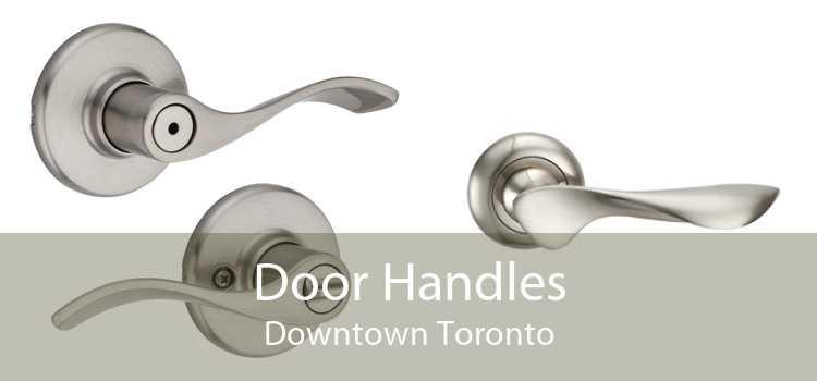 Door Handles Downtown Toronto