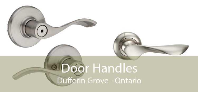 Door Handles Dufferin Grove - Ontario