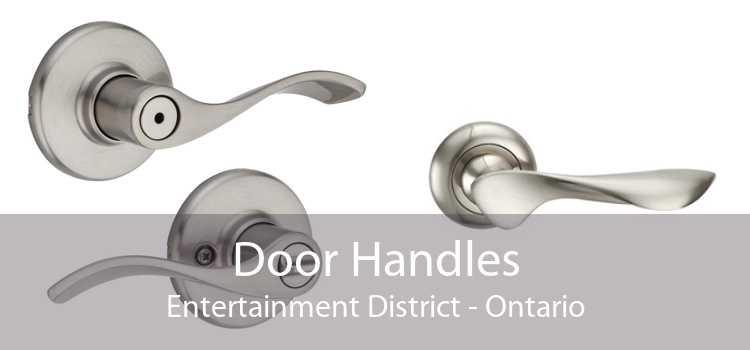 Door Handles Entertainment District - Ontario