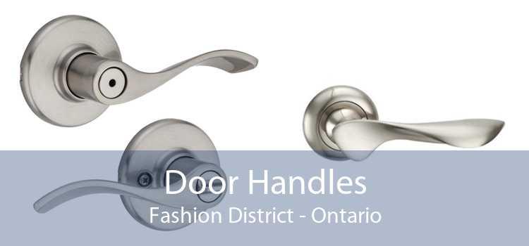 Door Handles Fashion District - Ontario