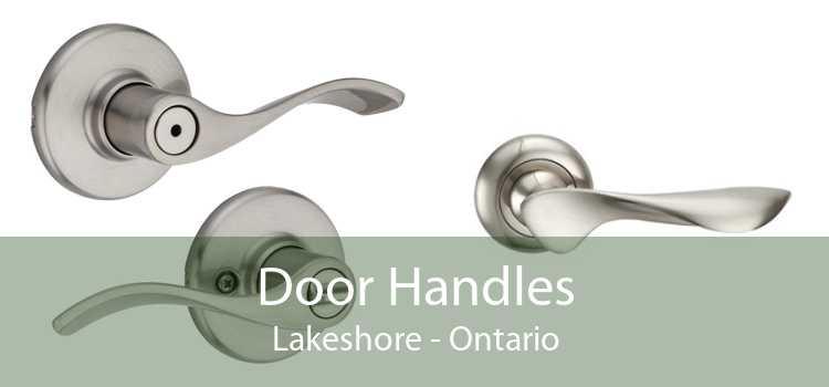 Door Handles Lakeshore - Ontario