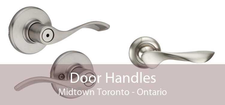 Door Handles Midtown Toronto - Ontario