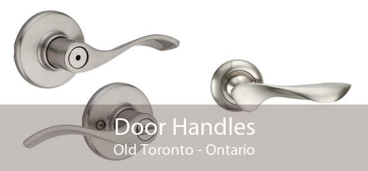 Door Handles Old Toronto - Ontario