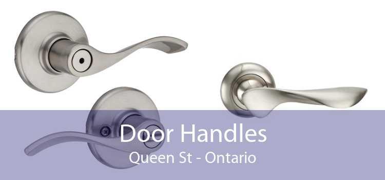Door Handles Queen St - Ontario