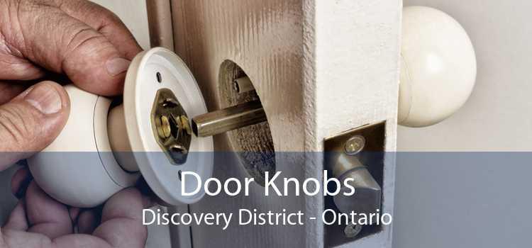 Door Knobs Discovery District - Ontario