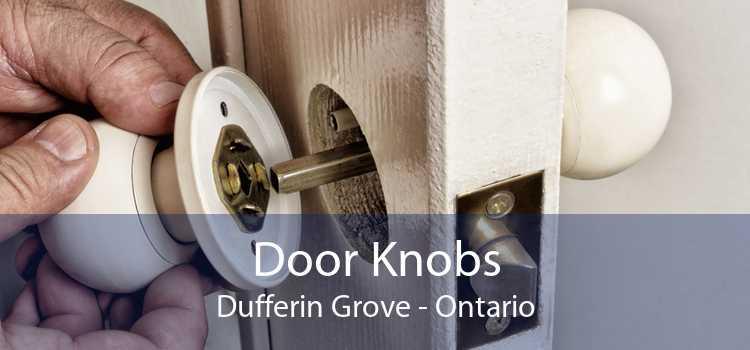 Door Knobs Dufferin Grove - Ontario