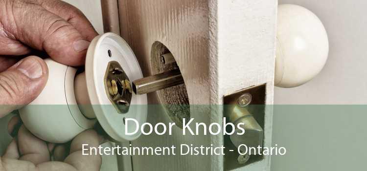 Door Knobs Entertainment District - Ontario