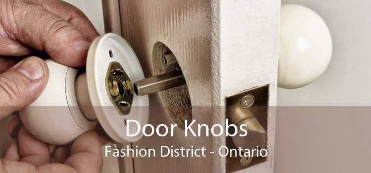 Door Knobs Fashion District - Ontario
