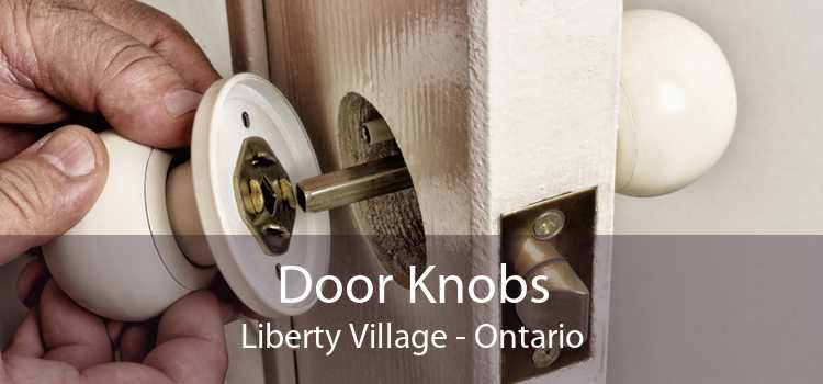 Door Knobs Liberty Village - Ontario