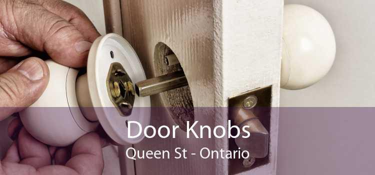 Door Knobs Queen St - Ontario