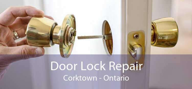 Door Lock Repair Corktown - Ontario