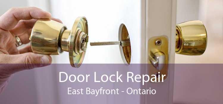 Door Lock Repair East Bayfront - Ontario