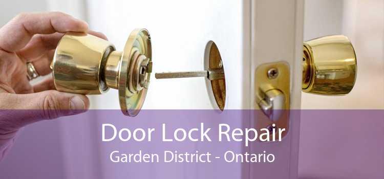 Door Lock Repair Garden District - Ontario