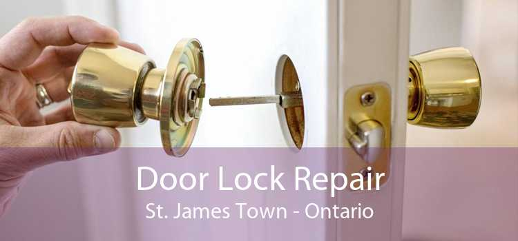 Door Lock Repair St. James Town - Ontario
