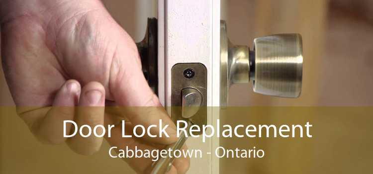 Door Lock Replacement Cabbagetown - Ontario