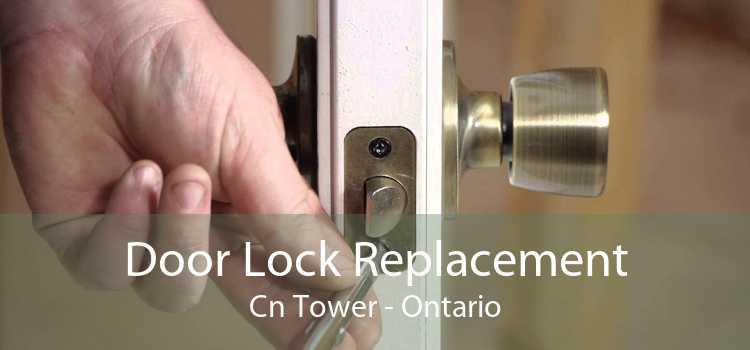 Door Lock Replacement Cn Tower - Ontario