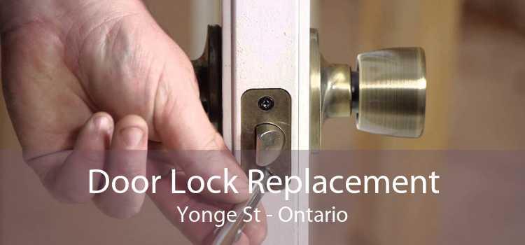 Door Lock Replacement Yonge St - Ontario