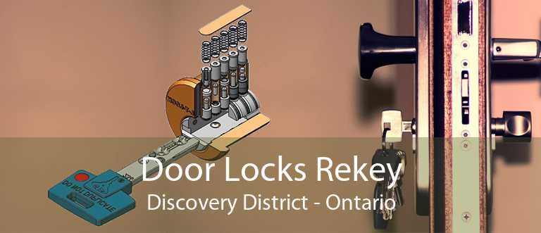 Door Locks Rekey Discovery District - Ontario