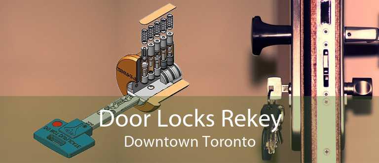 Door Locks Rekey Downtown Toronto
