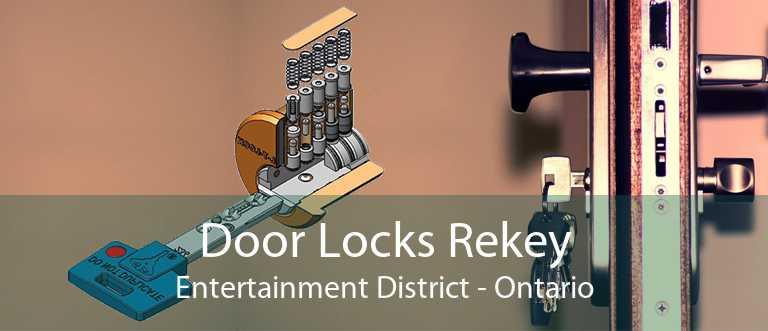 Door Locks Rekey Entertainment District - Ontario