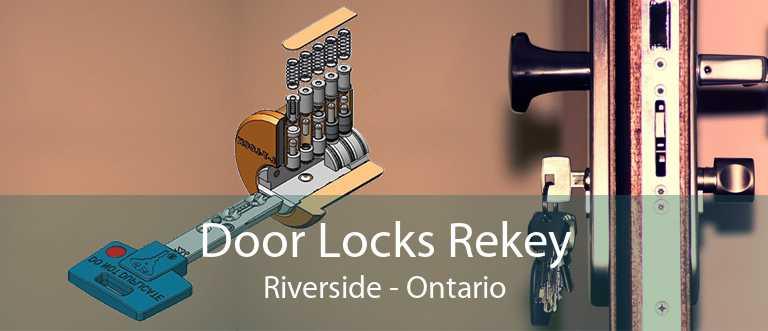 Door Locks Rekey Riverside - Ontario