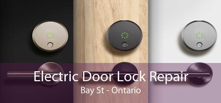 Electric Door Lock Repair Bay St - Ontario