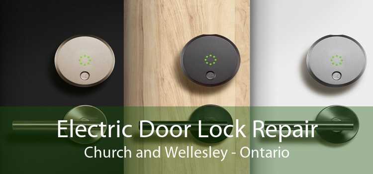 Electric Door Lock Repair Church and Wellesley - Ontario