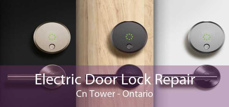 Electric Door Lock Repair Cn Tower - Ontario