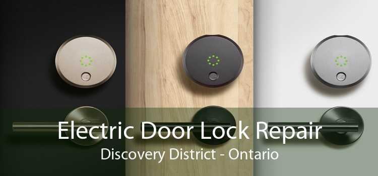 Electric Door Lock Repair Discovery District - Ontario