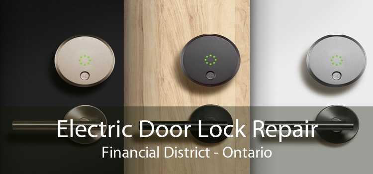 Electric Door Lock Repair Financial District - Ontario