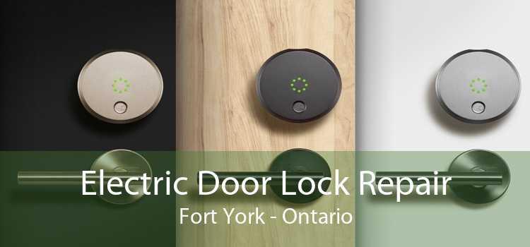 Electric Door Lock Repair Fort York - Ontario