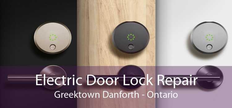 Electric Door Lock Repair Greektown Danforth - Ontario