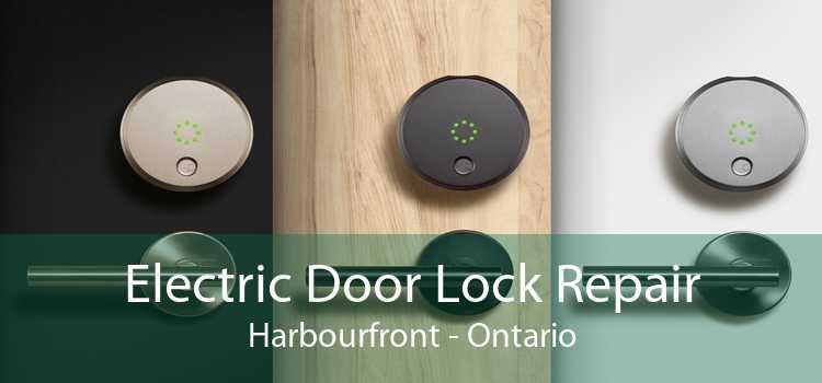 Electric Door Lock Repair Harbourfront - Ontario