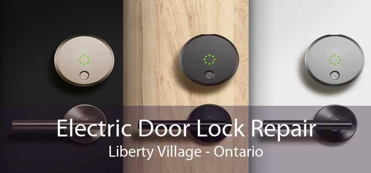 Electric Door Lock Repair Liberty Village - Ontario