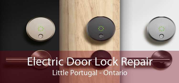 Electric Door Lock Repair Little Portugal - Ontario