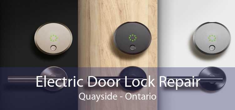 Electric Door Lock Repair Quayside - Ontario