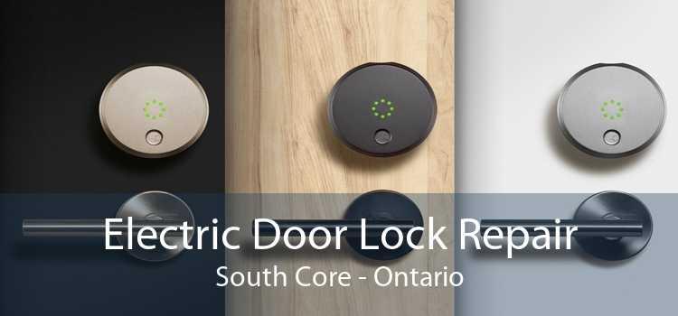 Electric Door Lock Repair South Core - Ontario