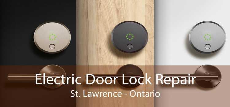 Electric Door Lock Repair St. Lawrence - Ontario