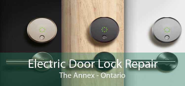Electric Door Lock Repair The Annex - Ontario