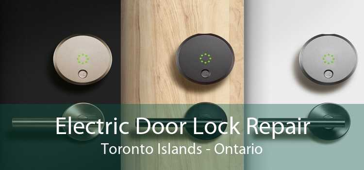 Electric Door Lock Repair Toronto Islands - Ontario