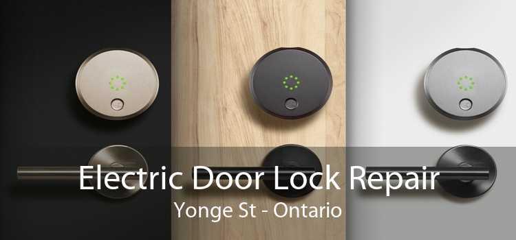 Electric Door Lock Repair Yonge St - Ontario